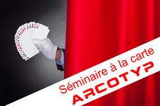 """Séminaire ARCOTYP """"à la carte"""" du mardi 14 avril 2015"""