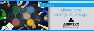 En 2016, affinez votre stratégie d'archivage. Meilleurs vœux de toute l'équipe AT2O !